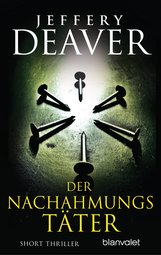 Jeffery  Deaver - Der Nachahmungstäter