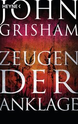 John  Grisham - Zeugen der Anklage