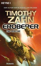 Timothy  Zahn - Eroberer - Die Rache