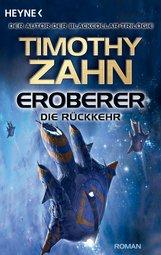 Timothy  Zahn - Eroberer - Die Rückkehr
