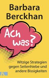 Barbara  Berckhan - Ach was?