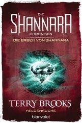 Terry  Brooks - Die Shannara-Chroniken: Die Erben von Shannara 1 - Heldensuche