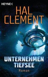 Hal  Clement - Unternehmen Tiefsee