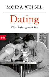 Moira  Weigel - Dating