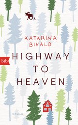 Katarina  Bivald - Highway to heaven