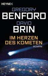 David  Brin, Gregory  Benford - Im Herzen des Kometen