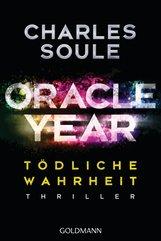 Charles  Soule - Oracle Year. Tödliche Wahrheit