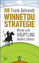 Frank  Behrendt - Die Winnetou-Strategie
