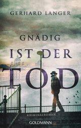 Gerhard  Langer - Gnädig ist der Tod