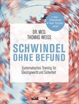Thomas  Weiss - Schwindel ohne Befund