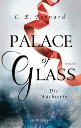 C. E.  Bernard - Palace of Glass - Die Wächterin