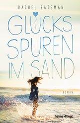 Rachel  Bateman - Glücksspuren im Sand