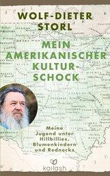 Wolf-Dieter  Storl - Mein amerikanischer Kulturschock