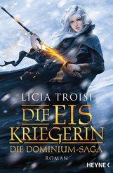 Licia  Troisi - Die Eiskriegerin