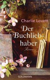 Charlie  Lovett - Der Buchliebhaber