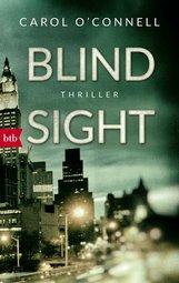 Carol  O'Connell - Blind Sight