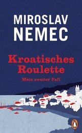 Miroslav  Nemec - Kroatisches Roulette