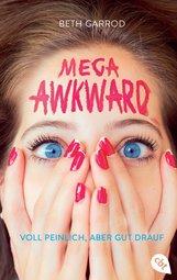 Beth  Garrod - Mega Awkward - Voll peinlich, aber gut drauf