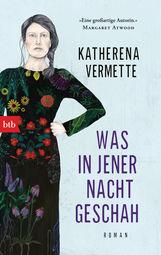 Katherena  Vermette - Was in jener Nacht geschah