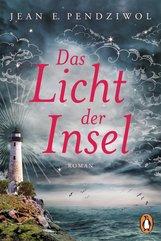 Jean E.  Pendziwol - Das Licht der Insel