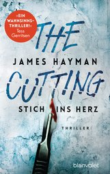 James  Hayman - The Cutting - Stich ins Herz