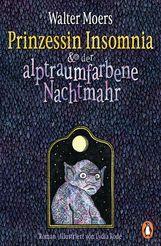 Walter  Moers - Prinzessin Insomnia & der alptraumfarbene Nachtmahr