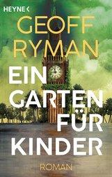 Geoff  Ryman - Ein Garten für Kinder