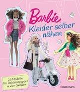 Annabel  Benilan - Barbie. Kleider selber nähen