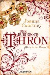 Joanna  Courtney - Der rubinrote Thron