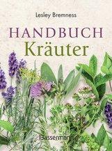Lesley  Bremness - Handbuch Kräuter