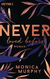 Monica  Murphy - Never Loved Before