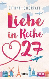 Eithne  Shortall - Liebe in Reihe 27