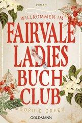 Sophie  Green - Willkommen im Fairvale Ladies Buchclub