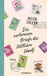 Helen  Cullen - Die verlorenen Briefe des William Woolf