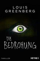 Louis  Greenberg - Die Bedrohung