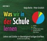Katja  Berlin, Peter  Grünlich - Was wir in der Schule lernen