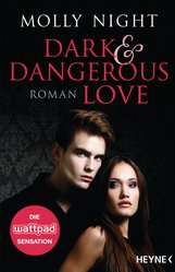 Molly  Night - Dark and Dangerous Love