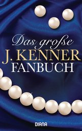 J.  Kenner - Das große J. Kenner Fanbuch