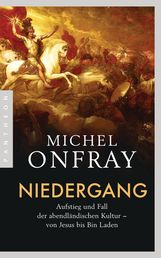 Michel  Onfray - Niedergang