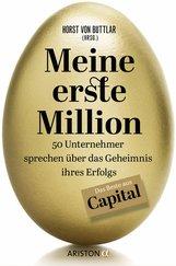 Horst  von Buttlar  (Hrsg.) - Meine erste Million