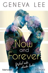 Geneva  Lee - Now and Forever - Weil ich dich liebe