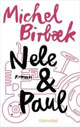 Michel  Birbæk - Nele & Paul