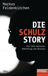 Markus  Feldenkirchen - Die Schulz-Story