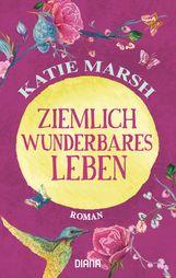 Katie  Marsh - Ziemlich wunderbares Leben