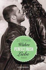 S.C.  Stephens - Perfect Rush. Wahre Liebe