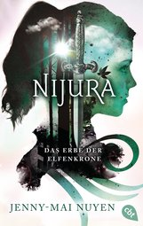 Jenny-Mai  Nuyen - Nijura - Das Erbe der Elfenkrone