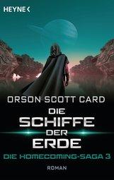 Orson Scott  Card - Die Schiffe der Erde - Die Homecoming-Saga 3