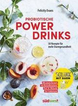 Felicity  Evans - Probiotische Powerdrinks