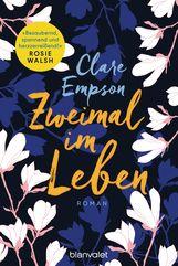 Clare  Empson - Zweimal im Leben