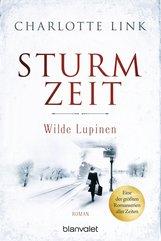 Charlotte  Link - Sturmzeit - Wilde Lupinen